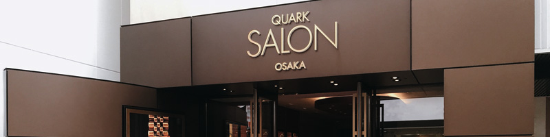 QUARK SALON Osaka